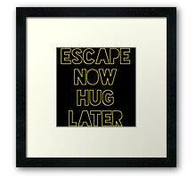 Star Wars: Escape now, hug later Framed Print