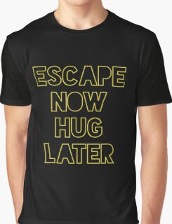 Star Wars: Escape now, hug later Graphic T-Shirt