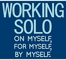 Working Solo Photographic Print