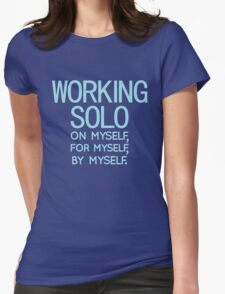 Working Solo Womens Fitted T-Shirt