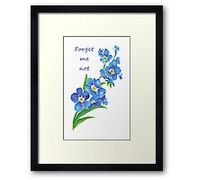 Forget Me Not Blue Flower Quote Framed Print