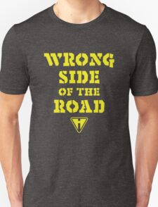 Wrong Side of the Road (Yellow) Unisex T-Shirt
