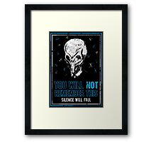 You will not remember this. (Second Version) Framed Print