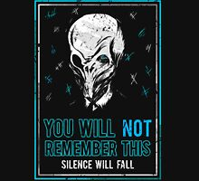 You will not remember this. (Second Version) Unisex T-Shirt