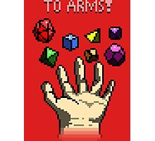 To Arms! - 8-bit Roleplayer's Shirt Photographic Print
