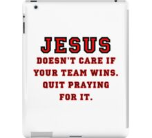 Jesus: Not a Sports Fan iPad Case/Skin