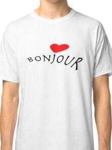 """Bonjour"" typography Classic T-Shirt"