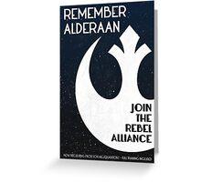 """Remember Alderaan"" Rebel Alliance Recruitment Poster Greeting Card"