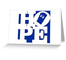 Hope - Doctor Who Greeting Card