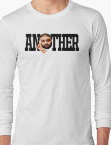 Dj Khaled - Another One Long Sleeve T-Shirt