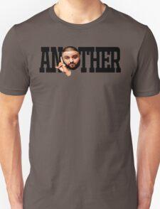 Dj Khaled - Another One Unisex T-Shirt