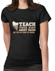 kids taxes Womens Fitted T-Shirt