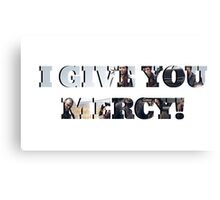 I GIVE YOU MERCY - z nation Canvas Print