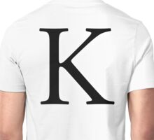 K, Kay, Alphabet Letter, Kilo, King, Kai, A to Z, 11th Letter of Alphabet, Initial, Name, Letters, Tag, Nick Name Unisex T-Shirt