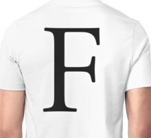 F, Alphabet Letter, ef, EFF, Foxtrot, Frank, A to Z, 6th Letter of Alphabet, Initial, Name, Letters, Tag, Nick Name Unisex T-Shirt