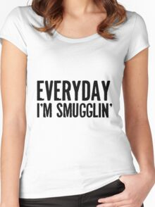 Everyday I'm Smugglin' Women's Fitted Scoop T-Shirt