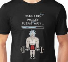 Installing Muscles. Please Wait ... Rick Sanchez Unisex T-Shirt