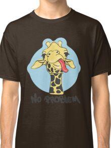 No problem derpy giraffe Classic T-Shirt
