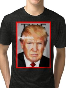 Donald Trump Says You Better Deal With It! Tri-blend T-Shirt