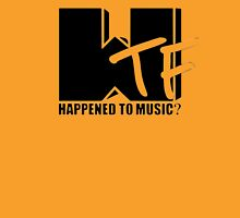 WTF Happened To Music? Unisex T-Shirt