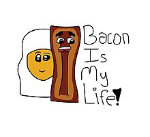 Bacon Is My Life! Photographic Print