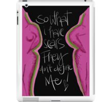 So What I Have Scars from Breast Cancer iPad Case/Skin