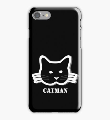 I am a catman  iPhone Case/Skin