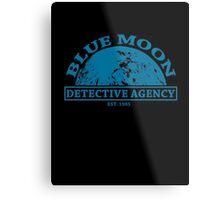 Blue Moon Detective Agency Metal Print