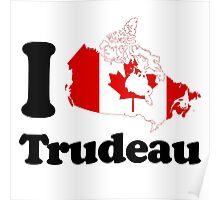 I Love Trudeau Poster