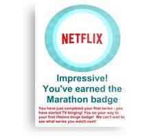 Netflix Binge Badge Metal Print