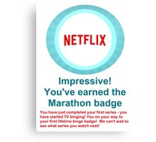 Netflix Binge Badge Canvas Print