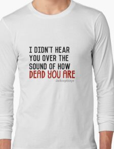 what was that? Long Sleeve T-Shirt