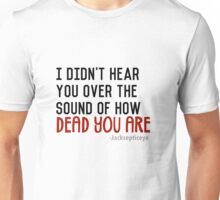 what was that? Unisex T-Shirt