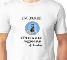 Miracle sweeps PULL! (light) Unisex T-Shirt
