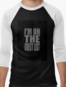 Are you on the Guest List? Men's Baseball ¾ T-Shirt