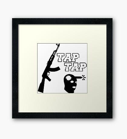 Tap Tap (CSGO) Framed Print