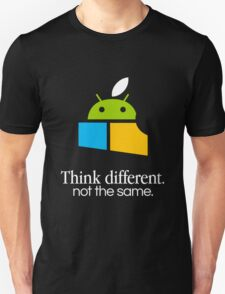 Think Different, Not the Same T-Shirt