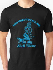 You used to call me on my shell phone Unisex T-Shirt