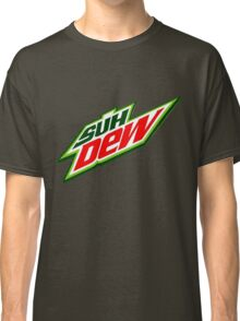 SUH DUDE SUH DEW MOUNTAIN DEW Classic T-Shirt