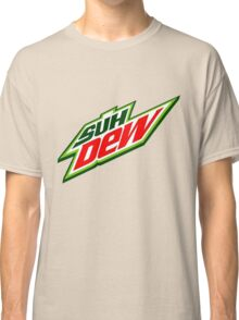 SUH DUDE SUH DEW MOUNTAIN DEW Classic T-Shirt