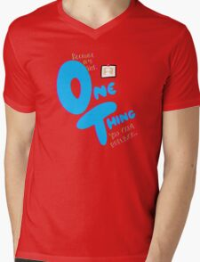 The One Thing Mens V-Neck T-Shirt