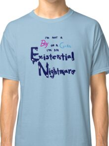 Existential Nightmare Classic T-Shirt