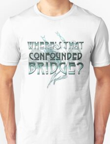 ICARUS THROWS THE HORNS - WHERE'S THAT CONFOUNDED BRIDGE? Unisex T-Shirt