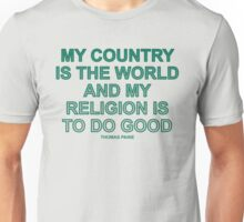 My Country is the World, Thomas Paine quote Unisex T-Shirt
