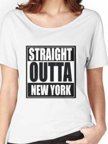 Straight Outta New York Women's Relaxed Fit T-Shirt