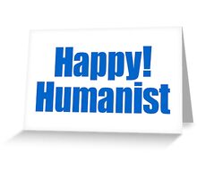 Happy! Humanist (bold) Greeting Card
