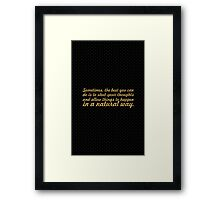 """Sometimes the best, you can do is... """"Aastha kochar"""" Framed Print"""
