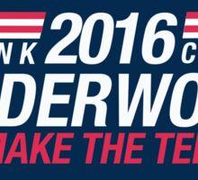 Frank Underwood & Claire Underwood 2016 - We Make the Terror Sticker