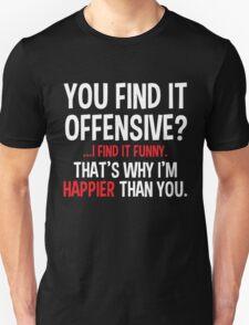 offensive Unisex T-Shirt