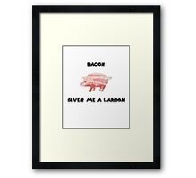 Bacon gives me a lardon Framed Print